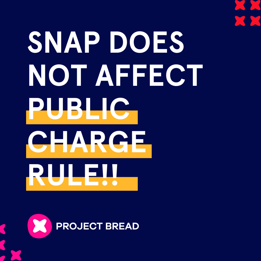 White text on blue background reads: SNAP does not affect Public Charge!