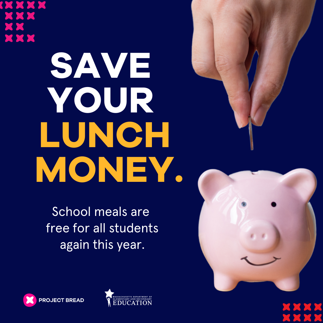 Save your lunch money. School meals are free for all kids.